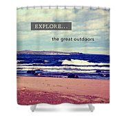 Explore The Great Outdoors Shower Curtain