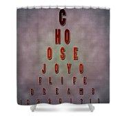 Eyechart Inspiring Typography Art Shower Curtain