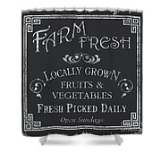 Farm Fresh Sign Shower Curtain