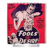 Film Poster Fools Of Desire 1930s Shower Curtain