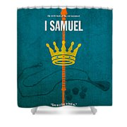First Samuel Books Of The Bible Series Old Testament Minimal Poster Art Number 9 Shower Curtain by Design Turnpike