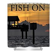 Fish On Work One Shower Curtain