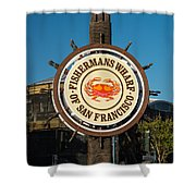 Fisherman's Wharf Sign Shower Curtain