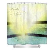 Flood Gates Of Heaven Shower Curtain