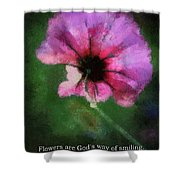 Flowers Are Gods Way 03 Shower Curtain