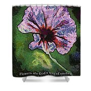 Flowers Are Gods Way 04 Shower Curtain