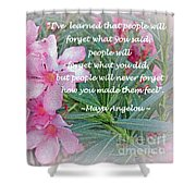 Flowers With Maya Angelou Verse Shower Curtain by Kay Novy