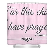 For This Child Small Pink Shower Curtain