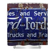 Ford And Fordson Sign Shower Curtain