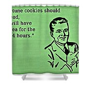 Fortune Cookie Truth Shower Curtain