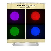 Four Heavenly Bodies Shower Curtain