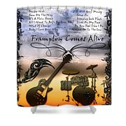 Frampton Comes Alive Shower Curtain