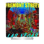 Fremont Street Poster Work C Shower Curtain