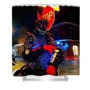 French Quarter Monster  U Have The Time Shower Curtain