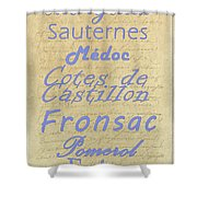 French Wines - Champagne And Bordeaux Region-1 Shower Curtain