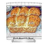 Fresh Homemade Bread 2 Shower Curtain