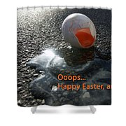 Funny Greeting Card For Easter Shower Curtain
