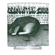 Fuzzmaster 2000 Shower Curtain