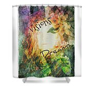 Garden Of Visions And Dreams Shower Curtain