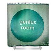 Genius Room Shower Curtain
