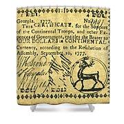 Georgia Banknote, 1777 Shower Curtain