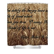 Gift Of Finest Wheat Shower Curtain