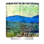 Go Tell It On The Mountain Shower Curtain