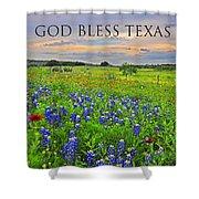 God Bless Texas  Shower Curtain