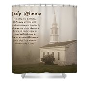 God's Minute Shower Curtain