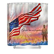 Gone But Not Forgotten Military Memorial Shower Curtain
