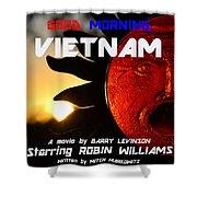 Good Morning Vietnam Movie Poster Shower Curtain