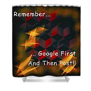 Google First Then Post Shower Curtain