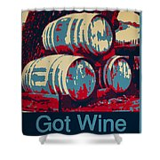 Got Wine Blue Shower Curtain