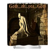 Goth Poster Shower Curtain
