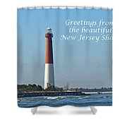 Greetings From The Beautiful New Jersey Shore - Barnegat Lighthouse Shower Curtain