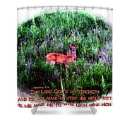 Habakkuk 3 19 Shower Curtain