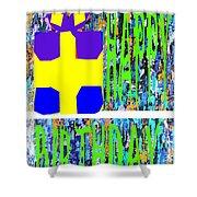 Happy Birthday 10 Shower Curtain by Patrick J Murphy