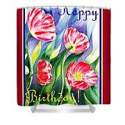 Happy Birthday Pink Poppies Shower Curtain