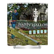 Happy Halloween-try Not To Scream Shower Curtain