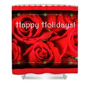 Happy Holidays - Red Roses Green Sparkles - Holiday And Christmas Card Shower Curtain