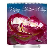 Happy Mother's Day Red Pink White Rose Shower Curtain