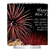 Happy New Year Psalm 123-3 Shower Curtain