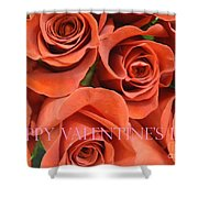 Happy Valentine's Day Pink Lettering On Orange Roses Shower Curtain
