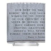 Harry S Truman Quote Memorial Shower Curtain