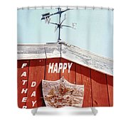 Country Fathers Day  Shower Curtain