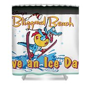 Have An Ice Day Shower Curtain