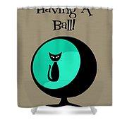 Having A Ball In Aqua Shower Curtain