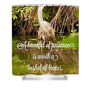 Heron With Quote Photograph  Shower Curtain