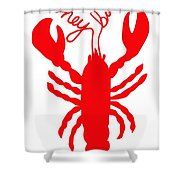 Hey Baby Lobster With Feelers  Shower Curtain