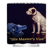 His Master's Vise Shower Curtain